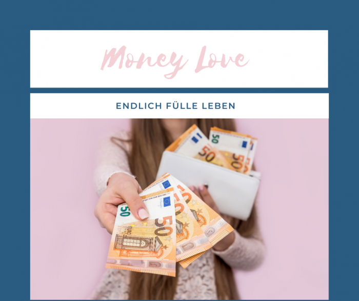 Money Love - 4 Wochen Programm